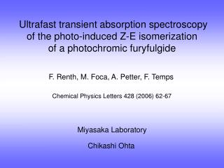 Ultrafast transient absorption spectroscopy  of the photo-induced Z-E isomerization