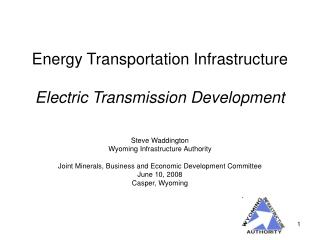 Energy Transportation Infrastructure  Electric Transmission Development