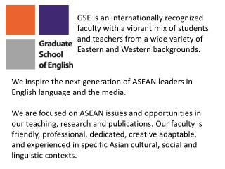 We inspire the next generation of ASEAN leaders in English language and the media.