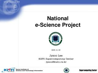 National  e-Science Project