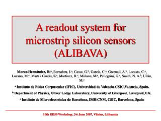 A readout system for microstrip silicon sensors (ALIBAVA)
