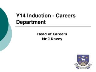 Y14 Induction - Careers Department