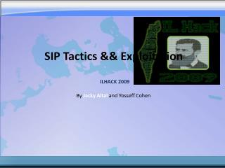 SIP Tactics && Exploitation