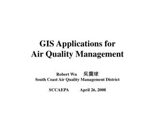 GIS Applications for Air Quality Management