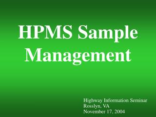 HPMS Sample Management