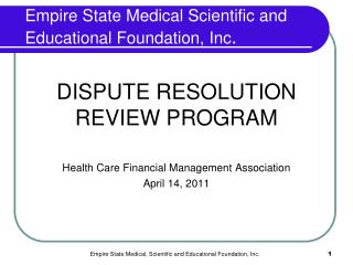 Empire State Medical Scientific and      Educational Foundation, Inc .