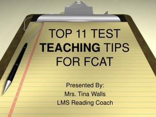 TOP 11 TEST  TEACHING  TIPS FOR FCAT