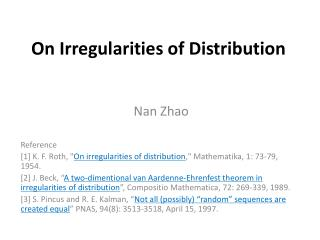 On Irregularities of Distribution