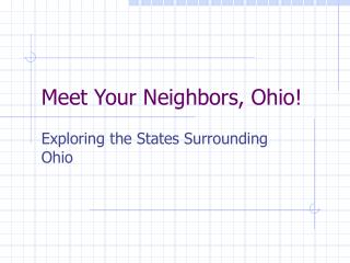 Meet Your Neighbors, Ohio!