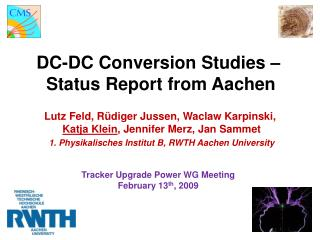 DC-DC Conversion Studies –  Status Report from Aachen
