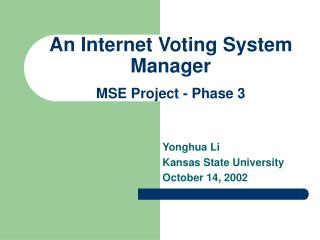 An Internet Voting System Manager