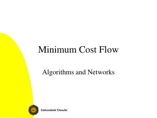 Minimum Cost Flow