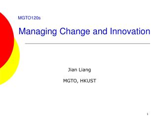 MGTO120s Managing Change and Innovation
