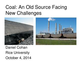 Coal: An Old Source Facing New Challenges