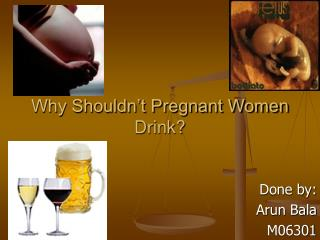 Why Shouldn't Pregnant Women Drink?