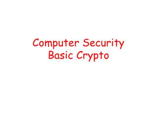 Computer Security Basic Crypto