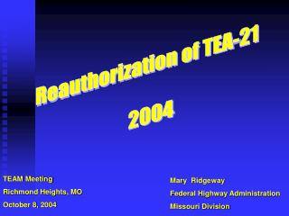 Mary  Ridgeway Federal Highway Administration Missouri Division