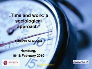 """ Time and work: a sociological approach """