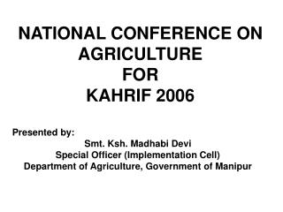 NATIONAL CONFERENCE ON AGRICULTURE  FOR KAHRIF 2006