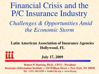 Latin American Association of Insurance Agencies Hollywood, FL July 17, 2009