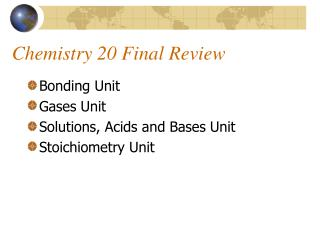 Chemistry 20 Final Review