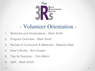 - Volunteer Orientation -