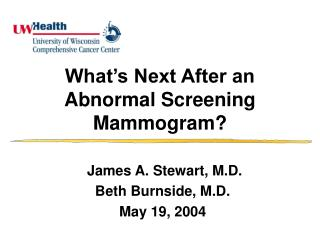 What's Next After an Abnormal Screening Mammogram?