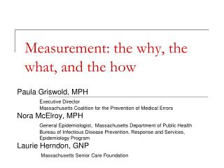 Measurement: the why, the what, and the how