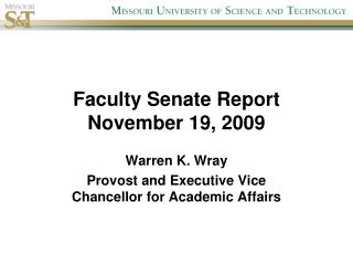 Faculty Senate Report November 19, 2009