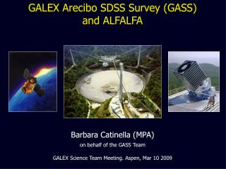 GALEX Arecibo SDSS Survey (GASS) and ALFALFA