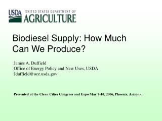 Biodiesel Supply: How Much Can We Produce?