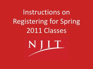 Instructions on Registering for Spring 2011 Classes