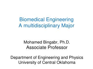 Biomedical Engineering A multidisciplinary Major