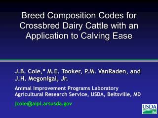 Breed Composition Codes for Crossbred Dairy Cattle with an Application to Calving Ease
