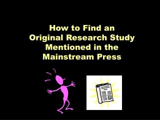 How to Find an Original Research Study Mentioned in the Mainstream Press