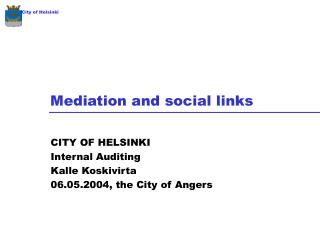 Mediation and social links