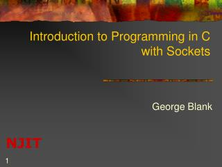 Introduction to Programming in C with Sockets