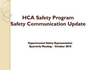 HCA Safety Program Safety Communication Update