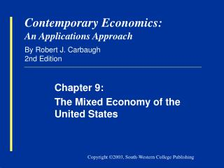 Contemporary Economics: An Applications Approach By Robert J. Carbaugh 2nd Edition