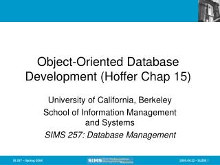 Object-Oriented Database Development (Hoffer Chap 15)