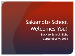 Sakamoto School Welcomes You!