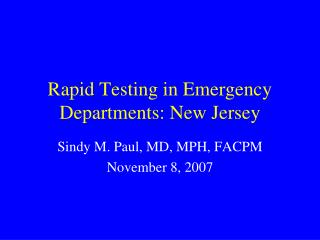 Rapid Testing in Emergency Departments: New Jersey