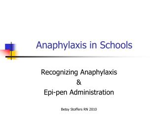 Anaphylaxis in Schools