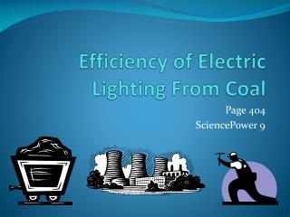 Efficiency of Electric Lighting From Coal