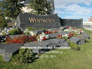 Wentworth Residents' Association Annual General Meeting March 30, 2011