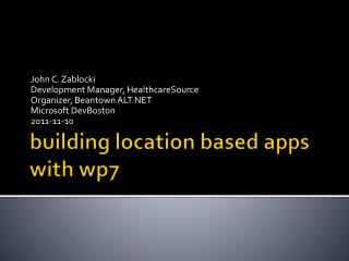 building location based apps  with  wp7