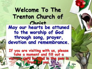 Welcome To The  Trenton Church of Christ