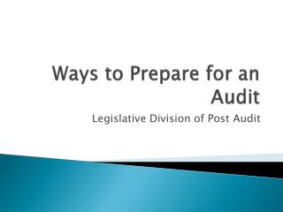 Ways to Prepare for an Audit