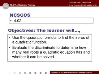 Objectives: The learner will…,
