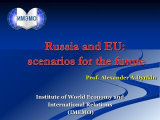 Russia and EU:  scenarios for the future